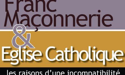 On ne peut être catholique et franc-maçon