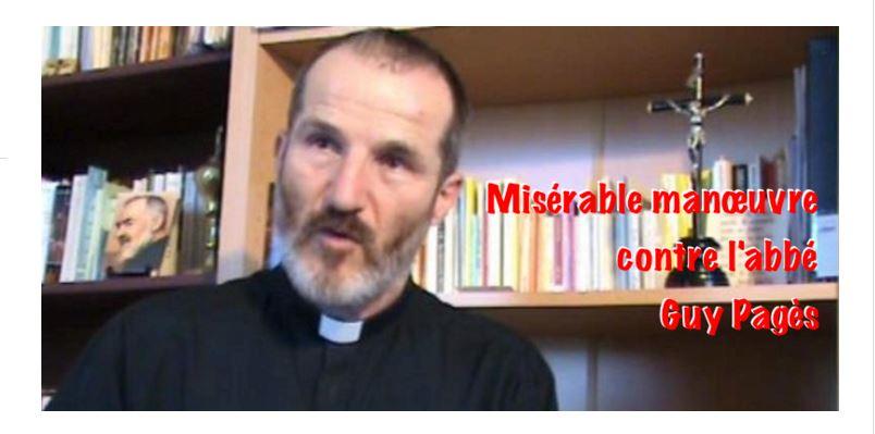 Une misérable manœuvre contre l'abbé Pagès…