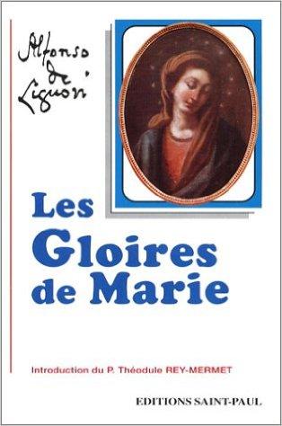 Les Vertus de Marie – Saint Alphonse de Ligoi