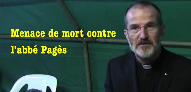 L'abbé Guy Pagès menacé de mort !