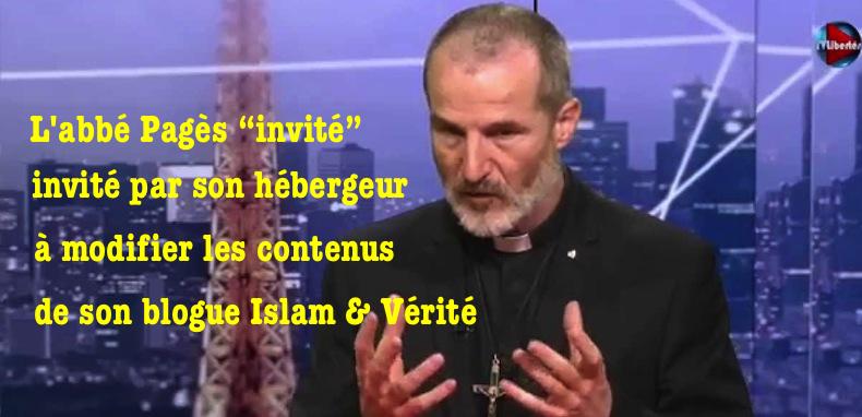 Hallucinant : l'hébergeur de l'abbé Pagès lui demande de modifier les contenus de son blogue !