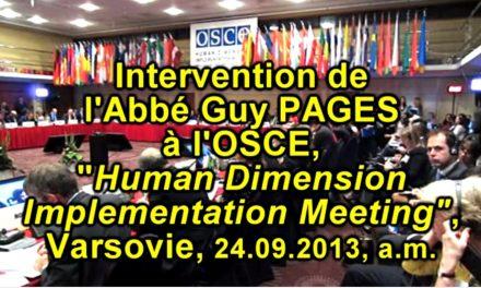 L'Abbé Guy Pagès, la tolérance et la non-discrimination à l'OSCE le 24.09.13 am