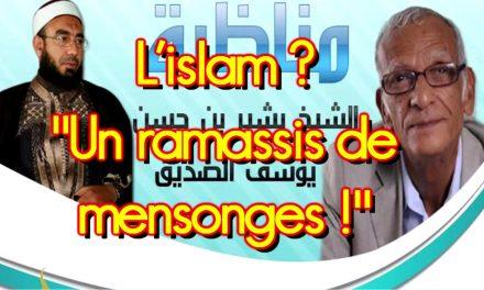 L'islam ? Un ramassis de mensonges ! selon Youssef Saddik