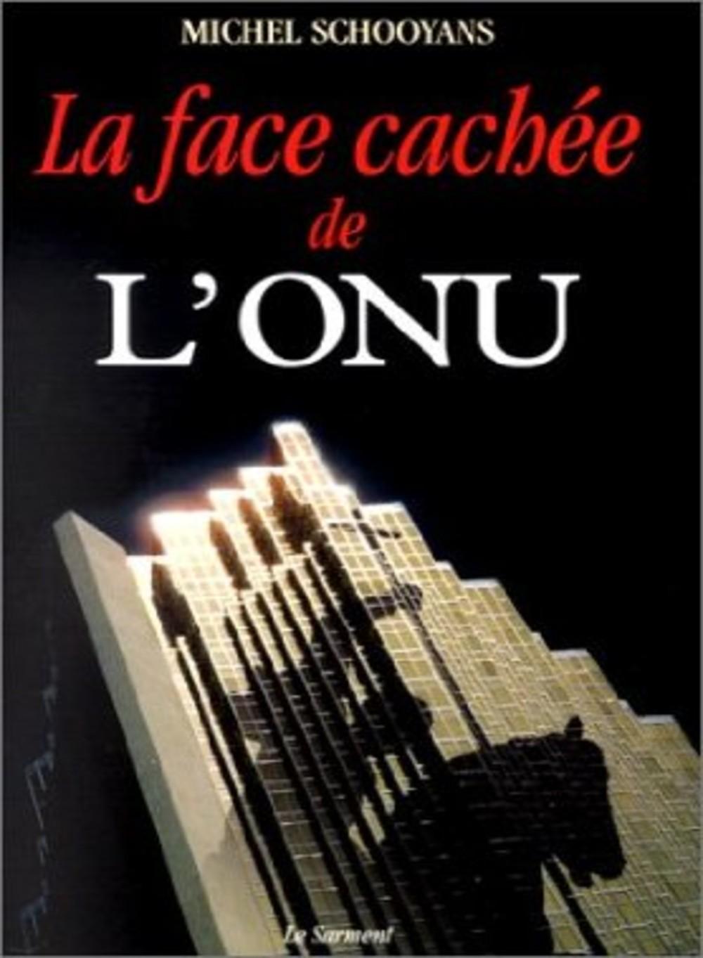 """""""La face cachée de l'ONU"""", par Mgr Michel Schooyans"""