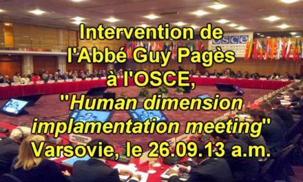 L'Abbé Guy Pagès, la liberté de religion et de croyance à l'OSCE le 26.09.13 a.m.