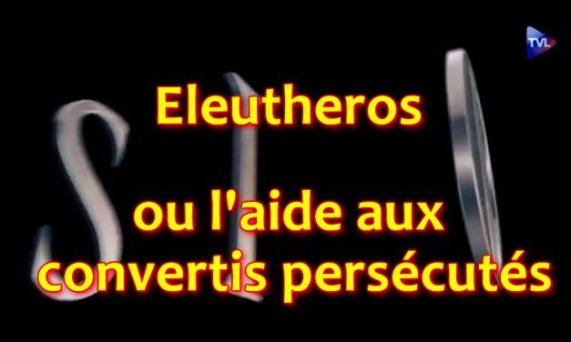 Eleutheros ou l'aide aux convertis persécutés
