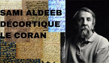 Révélations au sujet du Coran par le Pr Sami Aldeeb
