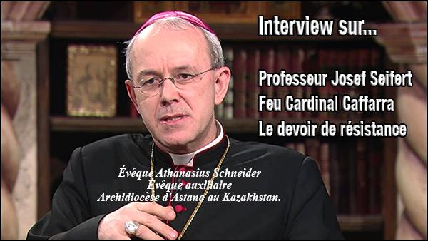 Entretien de Mgr Schneider au sujet du Professeur Seifert et du devoir de résistance