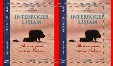 Présentation de la 4 ème édition de INTERROGER L'ISLAM de l'Abbé Guy Pagès