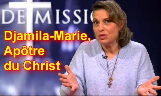 Djamila-Marie, Apôtre du Christ, témoignages 1 & 2