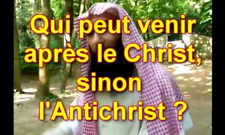 Qui peut venir après le Christ, sinon l'Antichrist ?