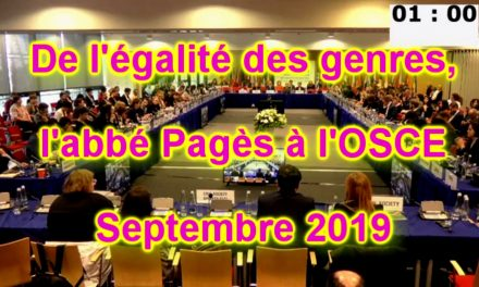L'abbé Pagès dénonce à l'OSCE la promotion de l'égalité de genre