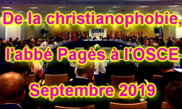 De la christianophobie, l'Abbé Pagès à l'OSCE, Septembre 2019