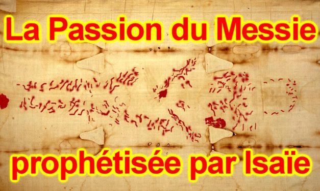 La Passion du Messie prophétisée par Isaïe 53