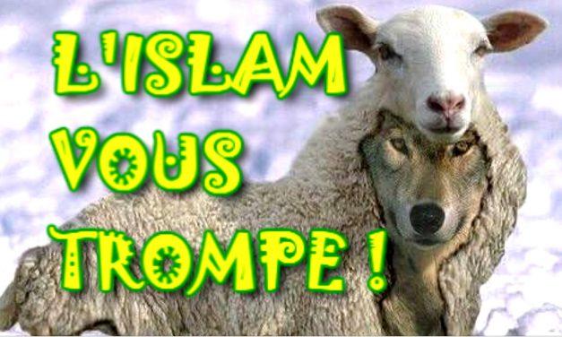 L'islam vous trompe