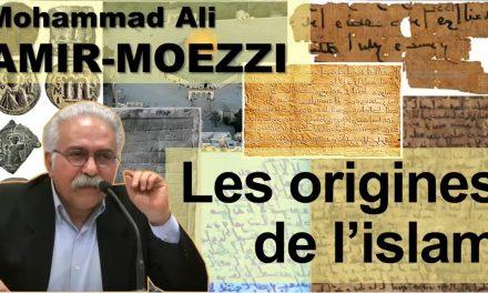 Mohammad Ali Amir-Moezzi – Origines et formation de l'islam