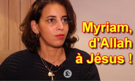Myriam, d'Allah à Jésus
