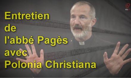 Entretien de l'abbé Guy Pagès avec Polonia Christiana