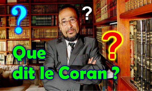 Que dit le Coran ?