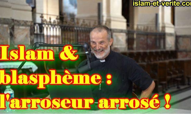 Blasphème en Orient, islamophobie en Occident … Qui blasphème ?