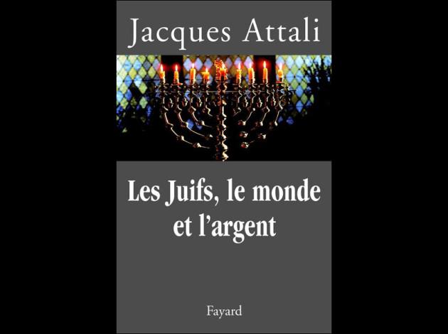 Jacques-Attali.-Les-Juifs--le-monde-et-l-argent